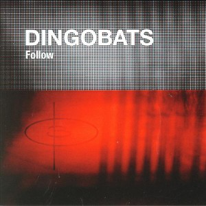 Dingobats-follow